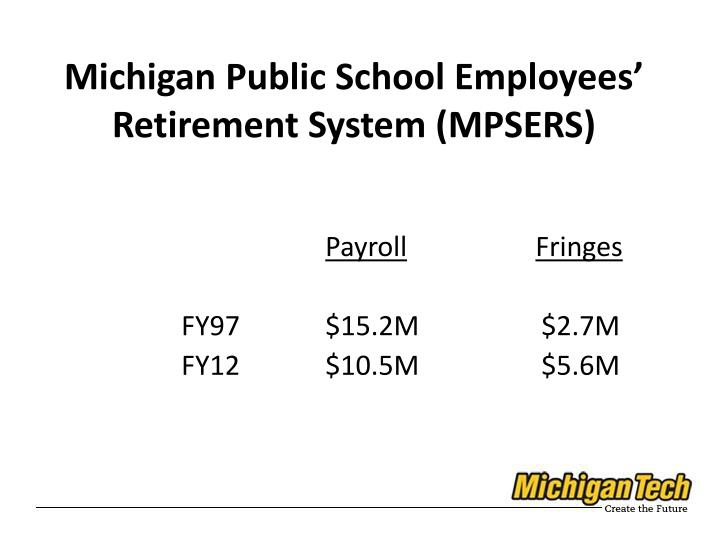 Michigan Public School Employees' Retirement System (MPSERS)