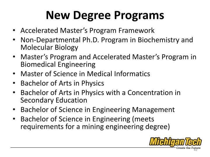 New Degree Programs