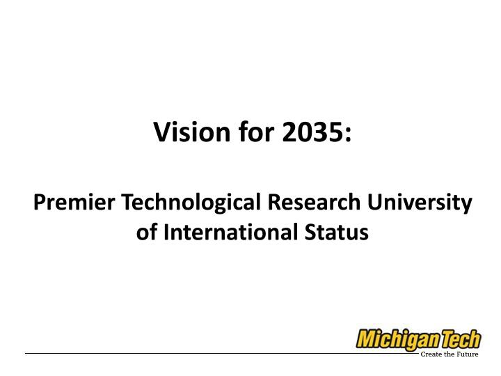 Vision for 2035: