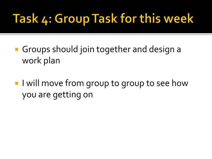 Task 4: Group Task for this week