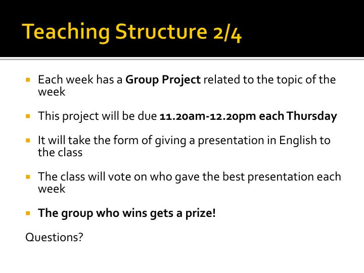 Teaching Structure 2/4