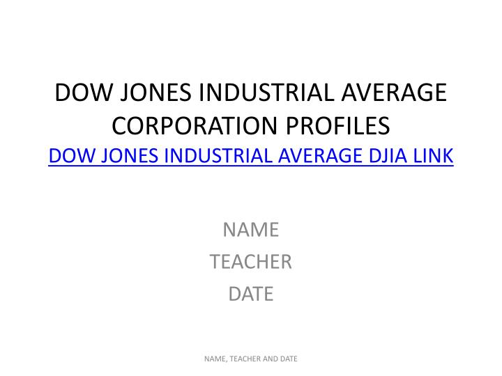 Dow jones industrial average corporation profiles dow jones industrial average djia link