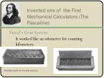 invented one of the first mechanical calculators the pascaline