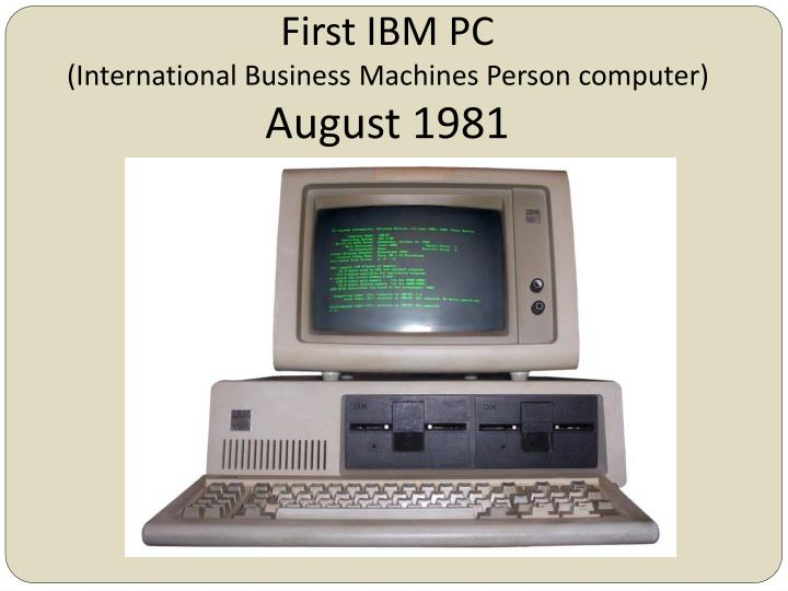 First IBM PC