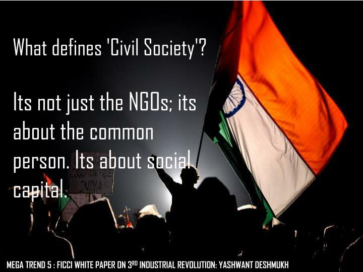 What defines 'Civil Society'?