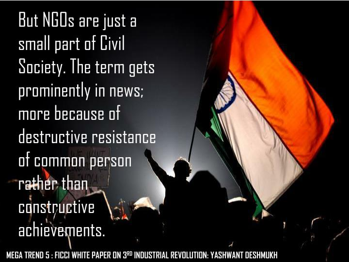 But NGOs are just a small part of Civil Society.