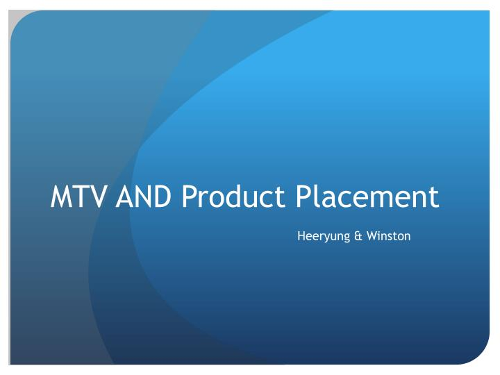 mtv and product placement