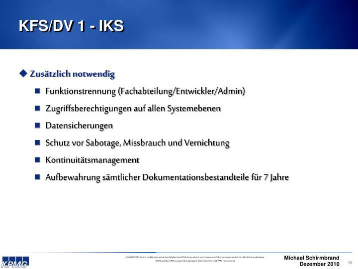 KFS/DV 1 - IKS