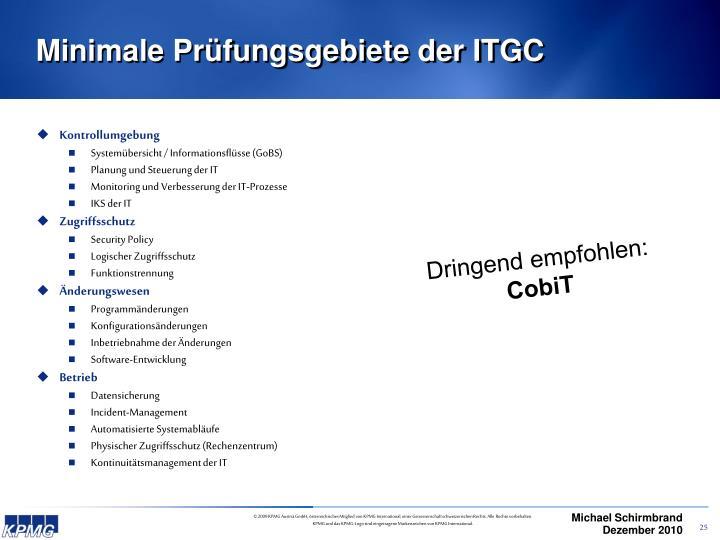 Minimale Prüfungsgebiete der ITGC