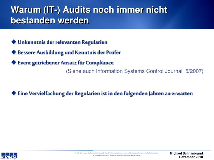 Warum (IT-) Audits noch immer nicht bestanden werden