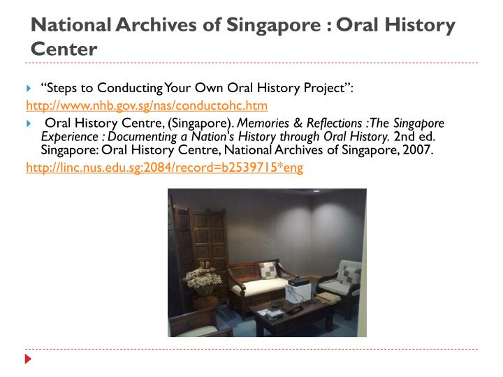 National Archives of Singapore : Oral History Center