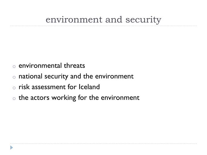 Environment and security1