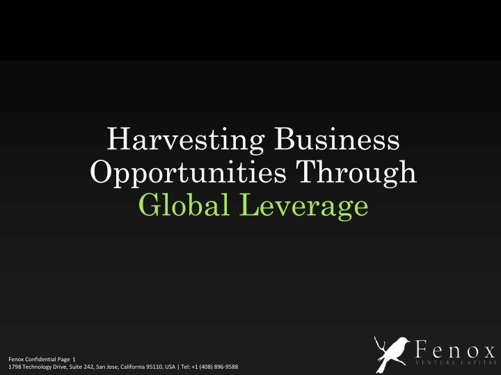 Harvesting Business Opportunities Through