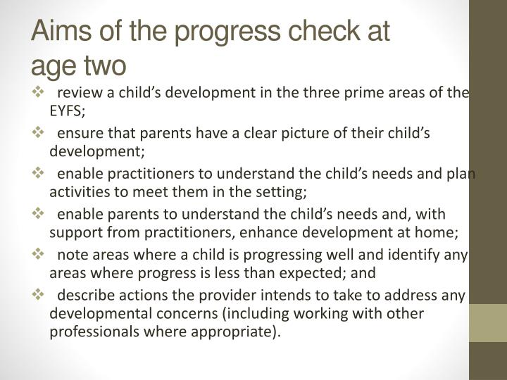Aims of the progress check at age two