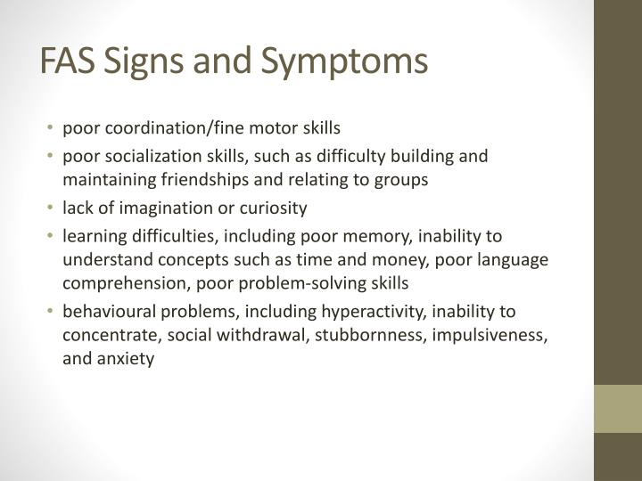 FAS Signs and Symptoms