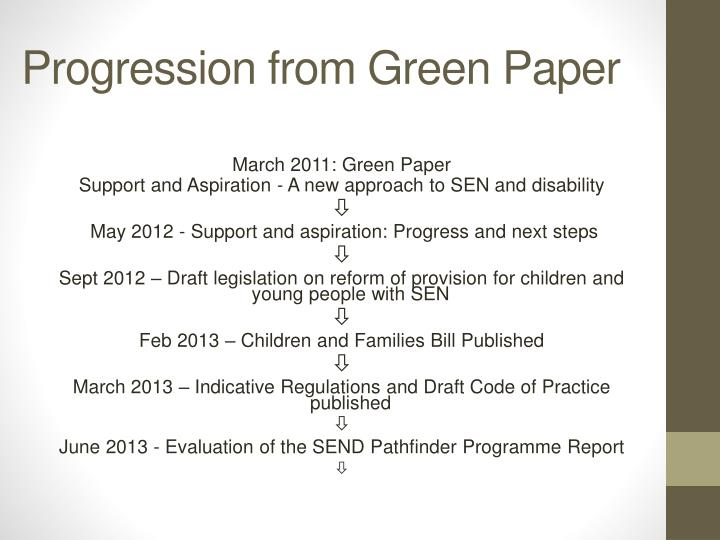 Progression from Green Paper
