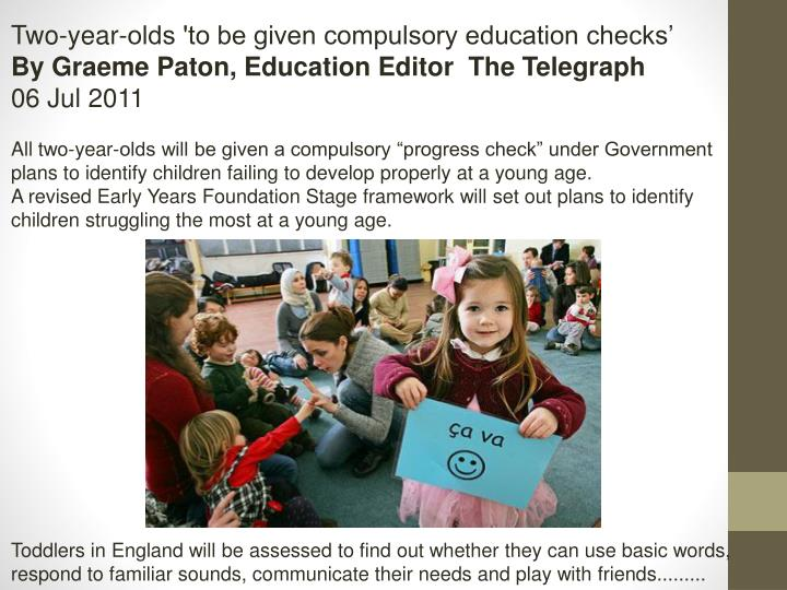Two-year-olds 'to be given compulsory education checks'