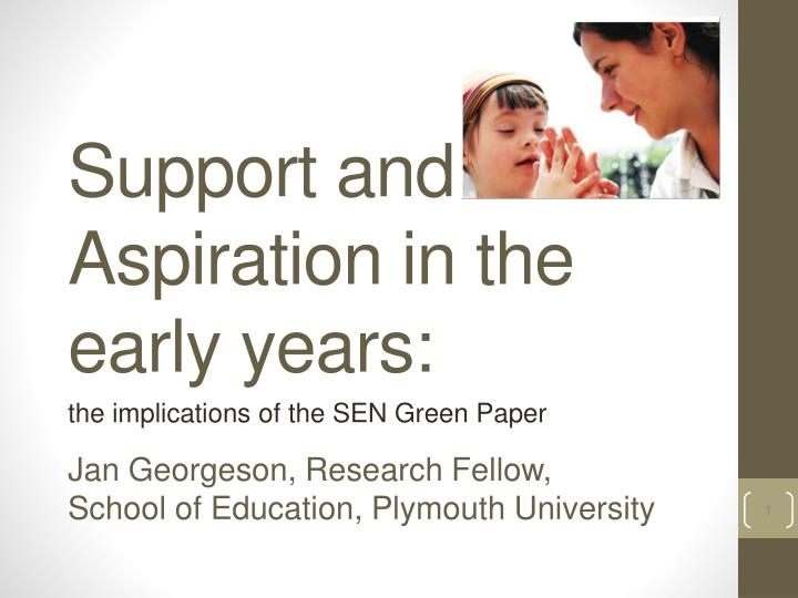 Support and aspiration in the early years