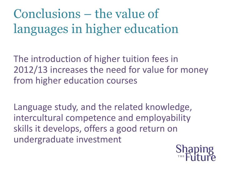 Conclusions – the value of languages in higher education