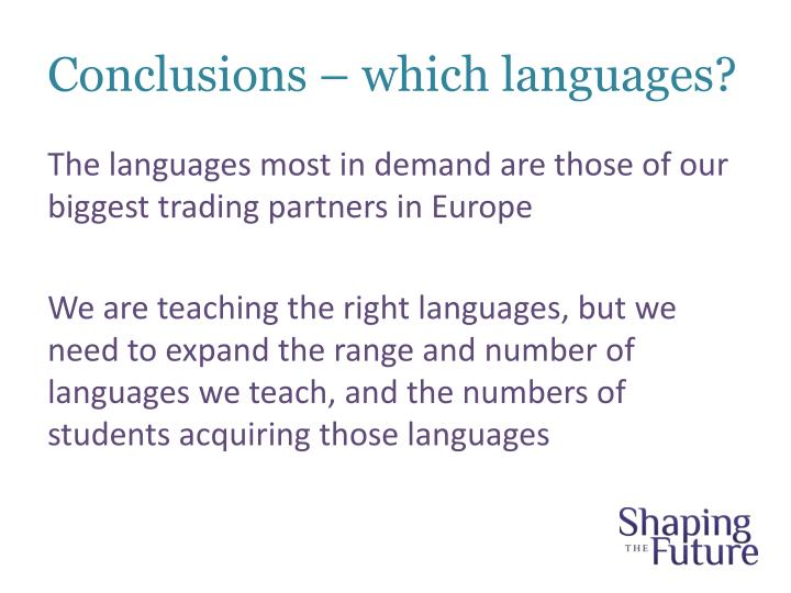 Conclusions – which languages?