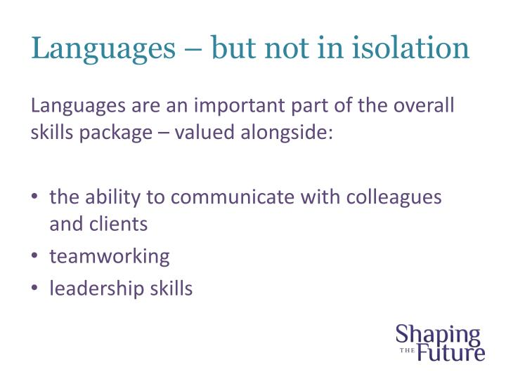 Languages – but not in isolation