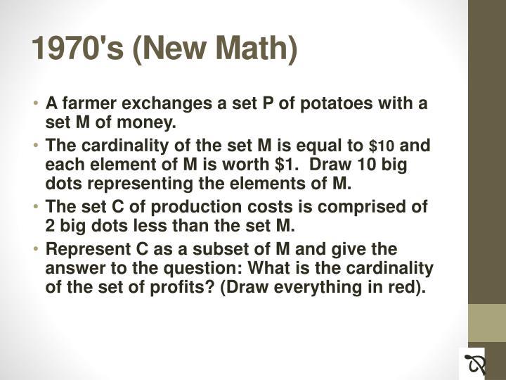 1970's (New Math)