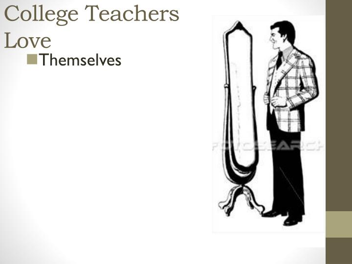 College Teachers Love