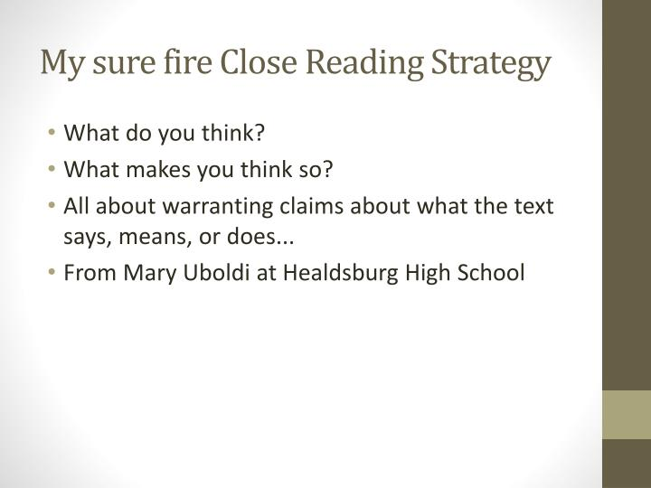 My sure fire Close Reading Strategy