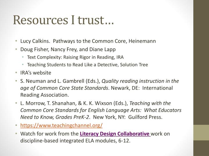 Resources I trust…