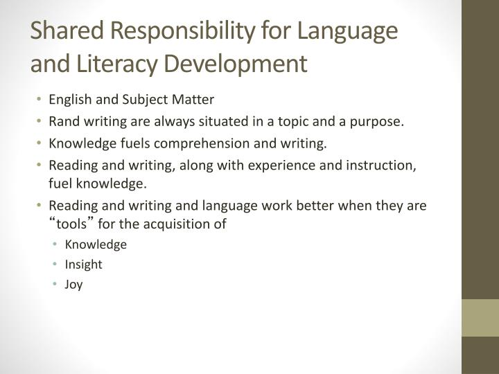 Shared Responsibility for Language and Literacy Development