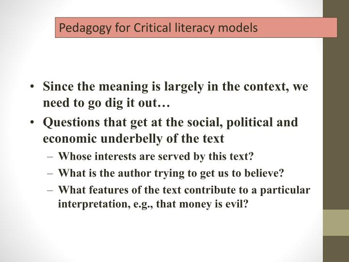 Pedagogy for Critical literacy models