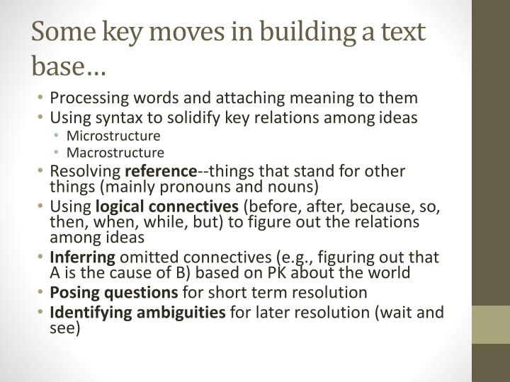 Some key moves in building a text base…