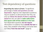 text dependency of questions