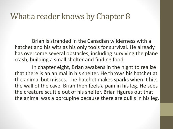 What a reader knows by Chapter 8