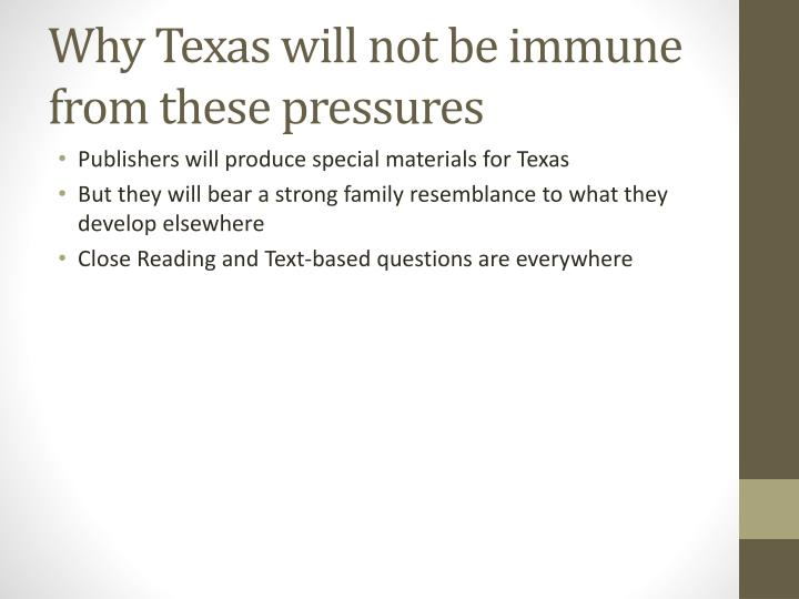 Why Texas will not be immune from these pressures