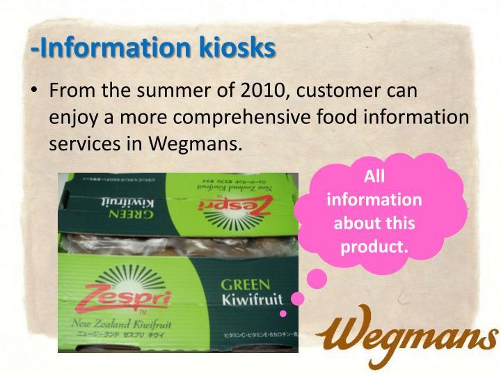 -Information kiosks