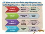 q3 what are some of the ways wegmans use technology to gain an edge over its competition