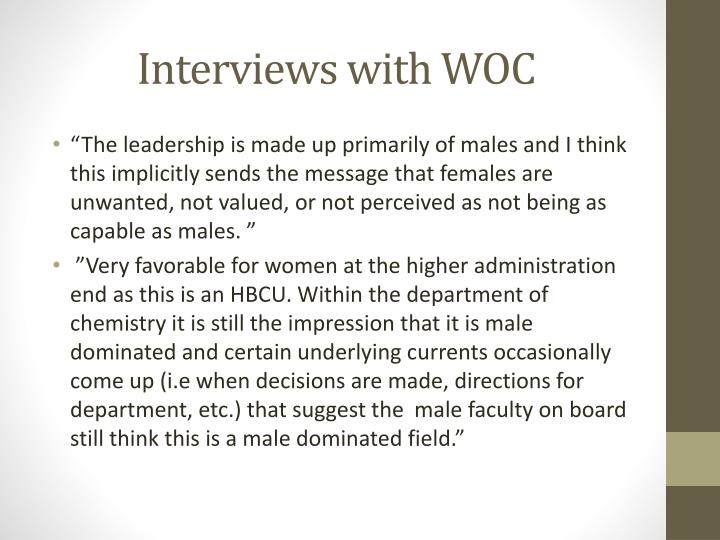 Interviews with WOC