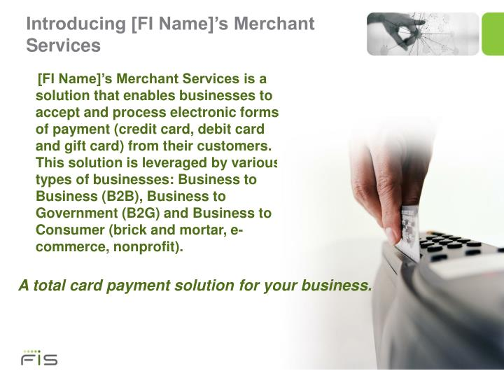 Introducing fi name s merchant services
