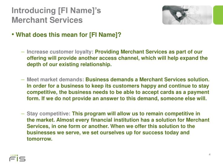 Introducing [FI Name]'s