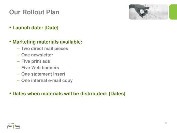 Our Rollout Plan