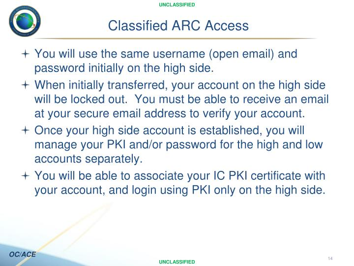 Classified ARC Access