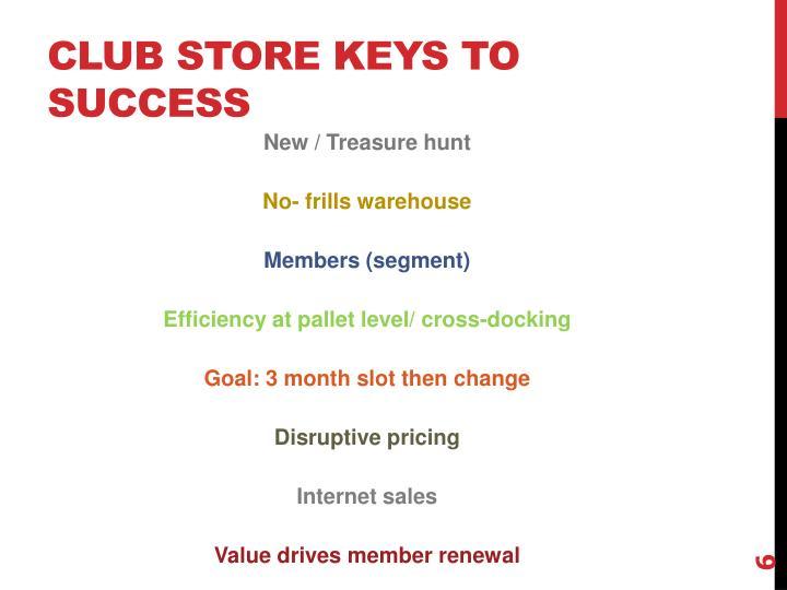 Club Store Keys to Success
