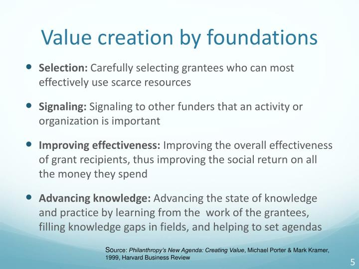 Value creation by foundations