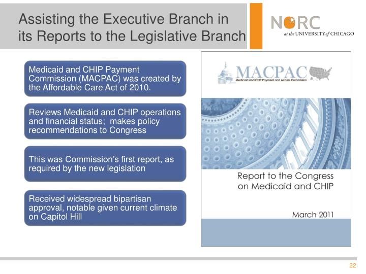 Assisting the Executive Branch in its Reports to the Legislative Branch