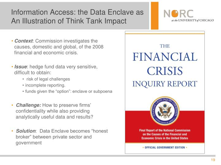 Information Access: the Data Enclave as An Illustration of Think Tank Impact