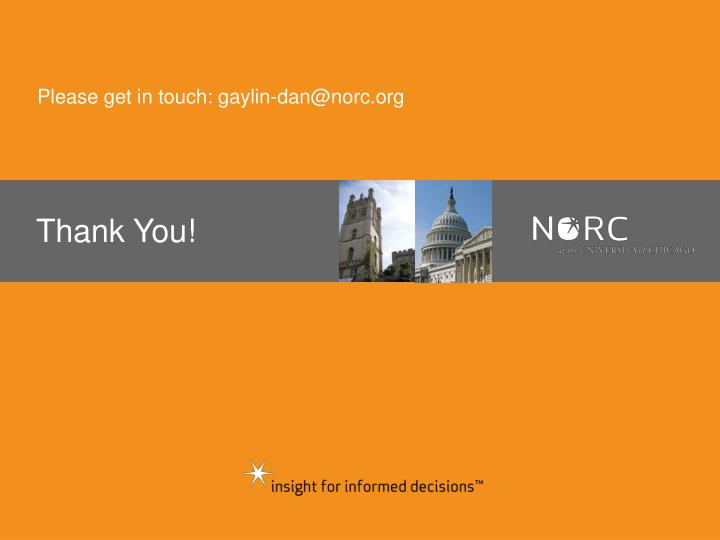 Please get in touch: gaylin-dan@norc.org
