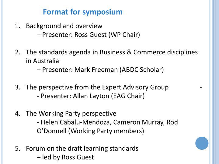 Format for symposium