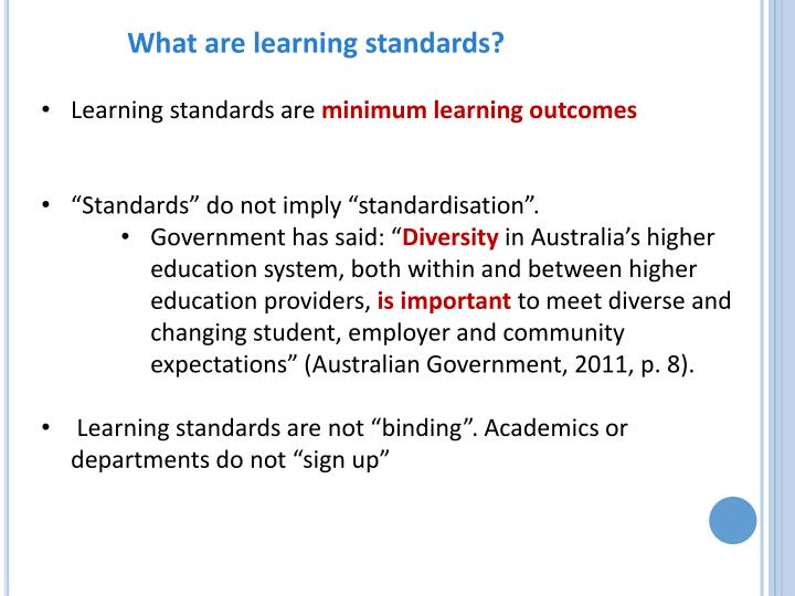 What are learning standards?