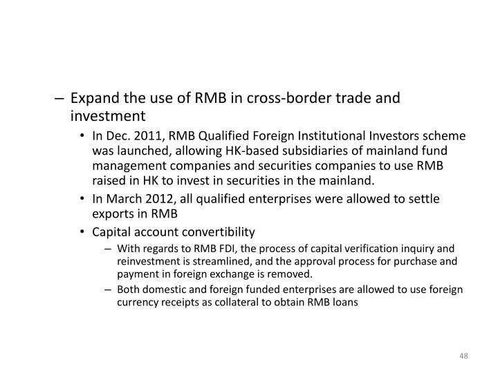 Expand the use of RMB in cross-border trade and investment